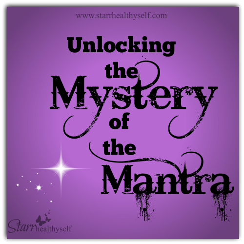 Unlocking the Mystery of the Mantra