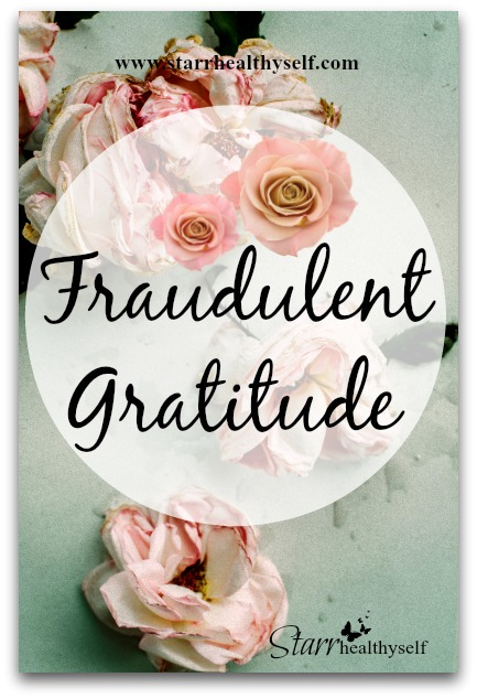 Fraudulent Gratitude