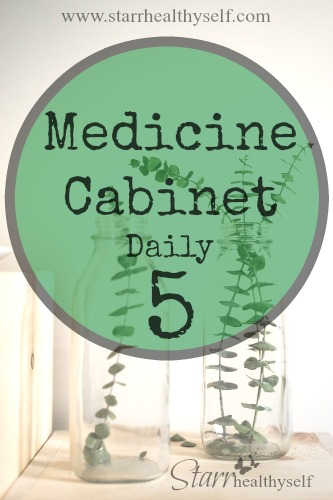 Medicine Cabinet — Daily 5