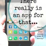 There Really Is an App For That…